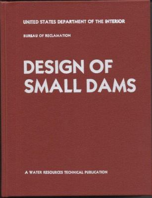 Design of Small Dams 9780160033735
