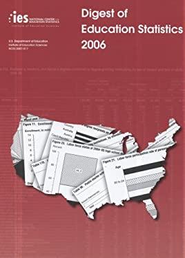 Digest of Education Statistics, 2006 9780160791819