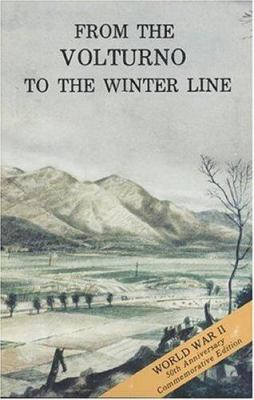 From the Volturno to the Winter Line, 6 October - 15 November 1943 9780160019999