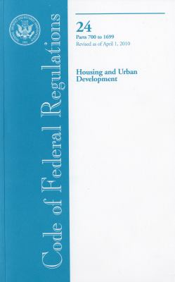 Housing and Urban Development, Parts 700 to 1699 9780160853920