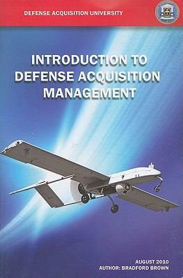 Introduction to Defense Acquisition Management 9780160862885