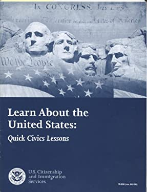 Learn about the United States: Quick Civics Lessons (2006): Quick Civics Lessons 9780160767814
