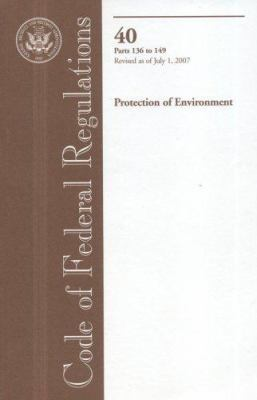 Proetection of Environment: Parts 136 to 149 9780160788239