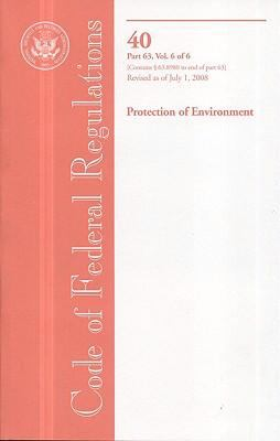 Protection of Environment: Part 63 (63.8980 to End) 9780160810831