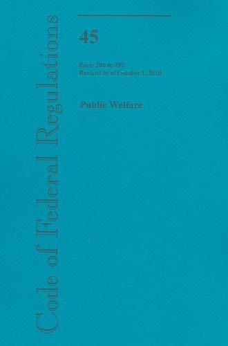 Public Welfare, Parts 200 to 499 9780160864759