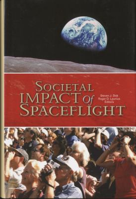 Societal Impact of Spaceflight 9780160801907