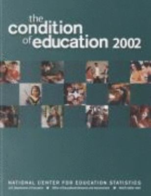 The Condition of Education, 2002 9780160677748