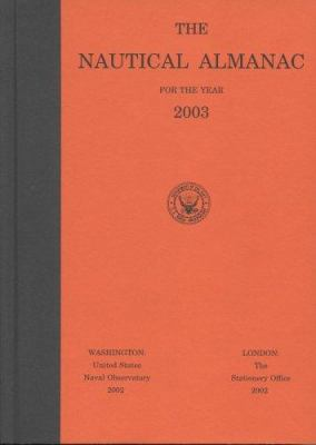 The Nautical Almanac for the Year 2003 9780160510427