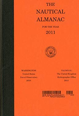 The Nautical Almanac for the Year 2011 9780160853265