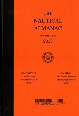 The Nautical Almanac for the Year 2013 9780160906114