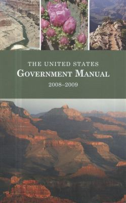 The United States Government Manual, 2008-2009 9780160798214