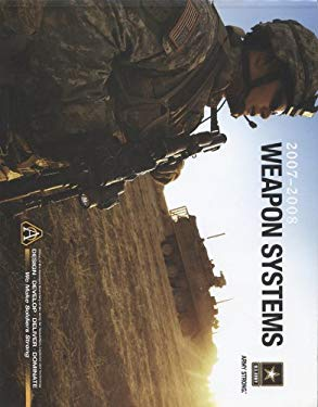 US Army Weapon Systems 9780160778698