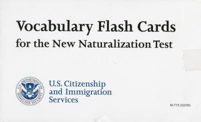 Vocabulary Flash Cards for the New Naturalization Test 9780160825668