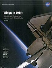 Wings in Orbit: Scientific and Engineering Legacies of the Space Shuttle 1971-2010