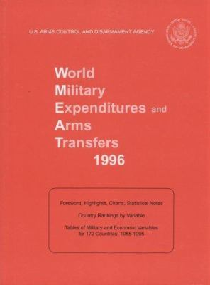 World Military Expenditures and Arms Transfers, 1996 9780160491788