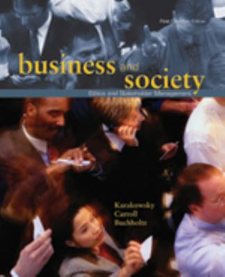 Business and Society : Ethics and Stakeholder Management, First Canadian 9780176416515