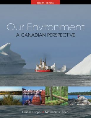 CDN ED Our Environment: A Canadian Perspective 9780176105297