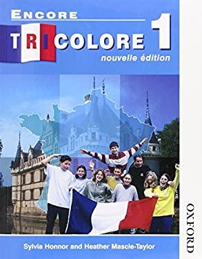 Encore Tricolore 1: Nouvelle Edition 9780174402718