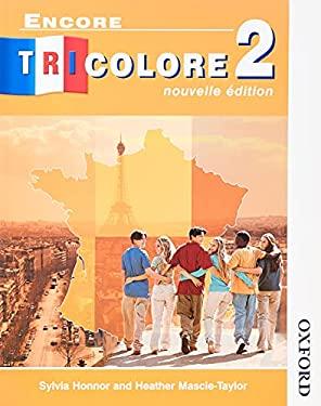 Encore Tricolore 2: Nouvelle Edition 9780174403227