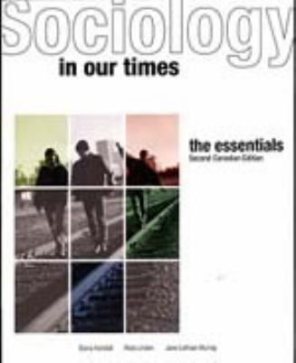 Sociology in Our Times the Essentials Second Canadian Edition 9780176168896