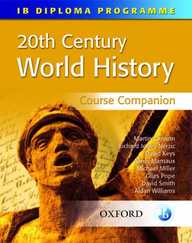 20th Century World History Course Companion 9780199152612