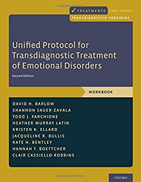 Unified Protocol for Transdiagnostic Treatment of Emotional Disorders: Workbook (Treatments That Work)
