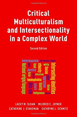 Critical Multiculturalism and Intersectionality in a Complex World