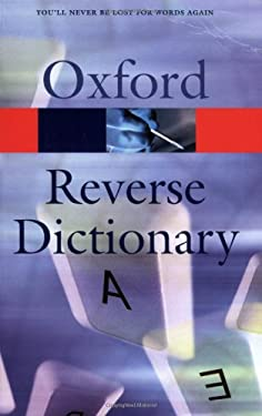 The Oxford Reverse Dictionary 9780192801135