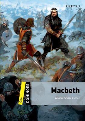 Dominoes: Level 1: 400-Word Vocabulary Macbeth 9780194247566
