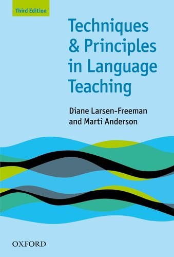 Techniques & Principles in Language Teaching - 3rd Edition