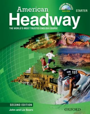 American Headway Starter: The World's Most Trusted English Course [With CDROM] 9780194729260