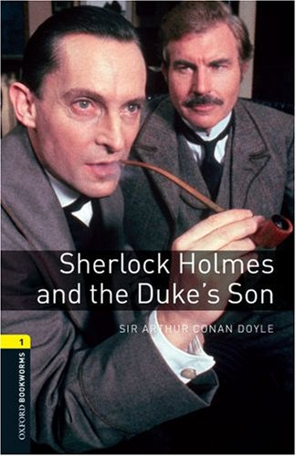 Sherlock Holmes and the Duke's Son 9780194789196