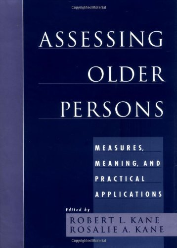 Assessing Older Persons: Measures, Meaning, and Practical Applications 9780195129151