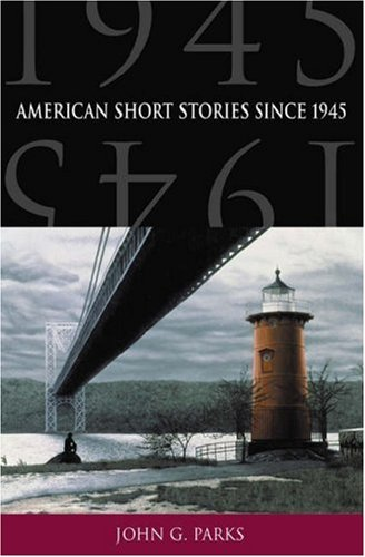 American Short Stories Since 1945 9780195131321