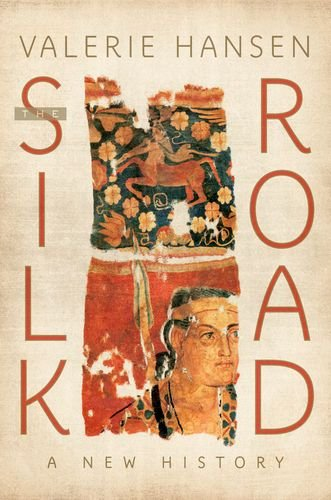 The Silk Road: A New History 9780195159318