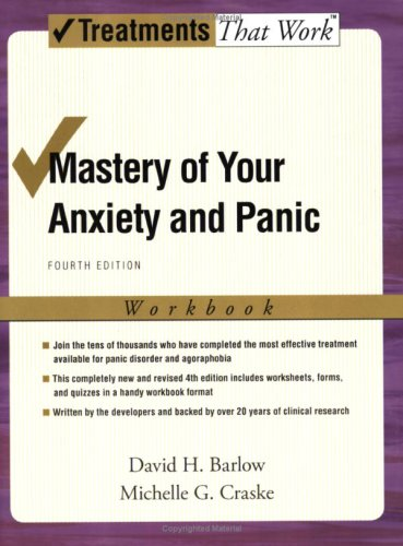 Mastery of Your Anxiety and Panic: Workbook 9780195311358