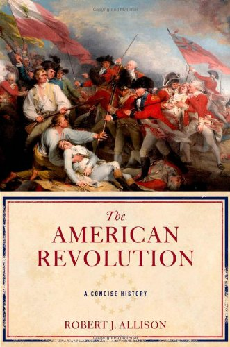 The American Revolution: A Concise History 9780195312959