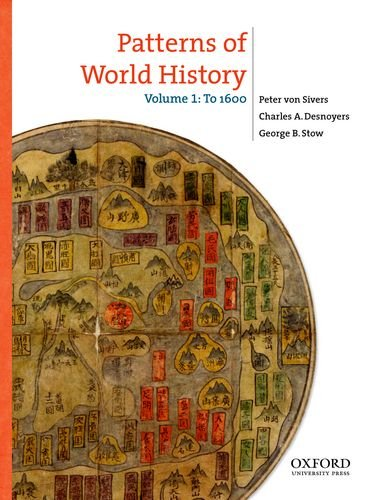 Patterns of World History: Volume One: To 1600