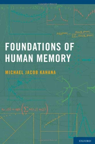 Foundations of Human Memory 9780195333244