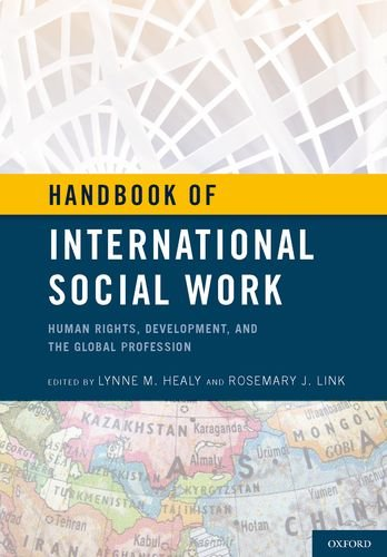 Handbook of International Social Work: Human Rights, Development, and the Global Profession 9780195333619