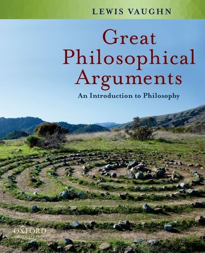 Great Philosophical Arguments: An Introduction to Philosophy 9780195342604