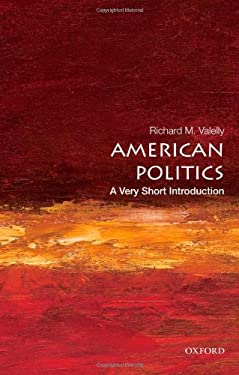 American Politics: A Very Short Introduction 9780195373851