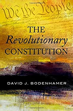 The Revolutionary Constitution 9780195378337