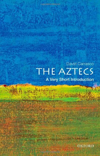 The Aztecs: A Very Short Introduction 9780195379389