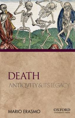 Death: Antiquity and Its Legacy 9780195380972