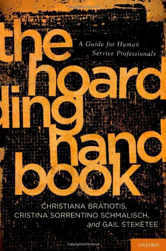 The Hoarding Handbook: A Guide for Human Service Professionals 9780195385519