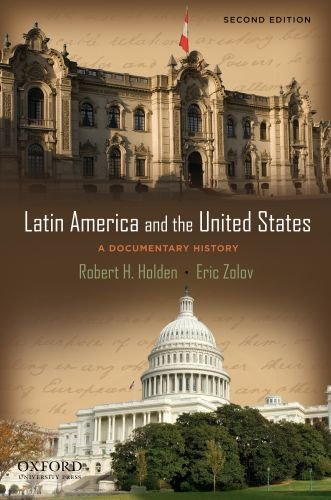 Latin America and the United States: A Documentary History 9780195385687