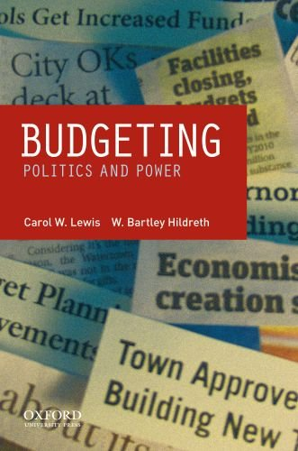 Budgeting: Politics and Power 9780195387452