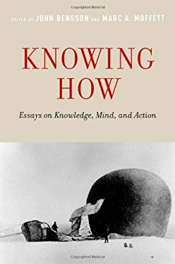 Knowing How: Essays on Knowledge, Mind, and Action 9780195389364
