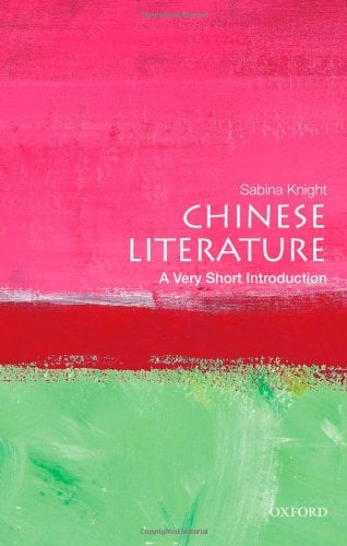 Chinese Literature: A Very Short Introduction 9780195392067